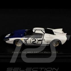 Ford GT40 MK2 n° 2 Le Mans 1965 1/43 Spark S4533