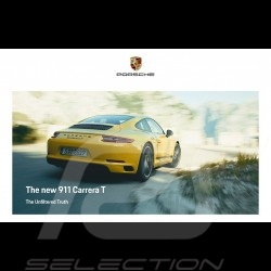 Porsche Brochure Nouvelle 911 type 991 Carrera T The Unfiltered Truth 10/2017 in english WSLC1801000220