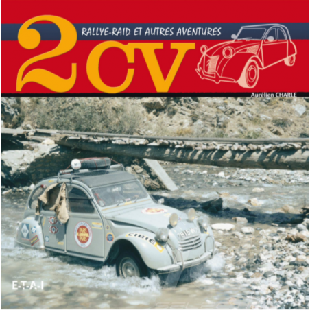 Book 2CV - Rallye-Raid et...